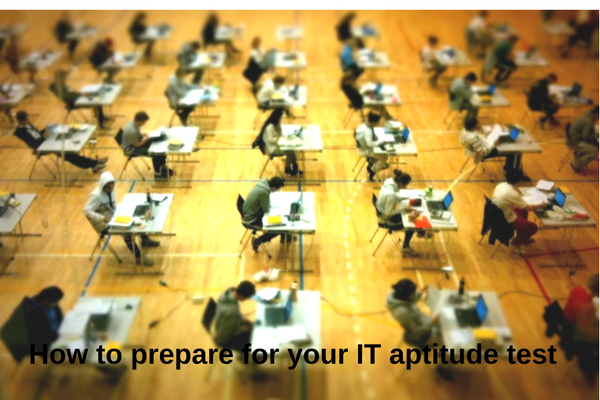 How to prepare for your IT aptitude test
