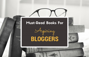 Must read books for the bloggers