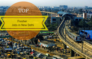 Top Fresher jobs in New Delhi