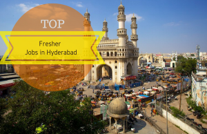 Top fresher jobs in Hyderabad