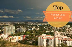 Top Fresher jobs in Pune