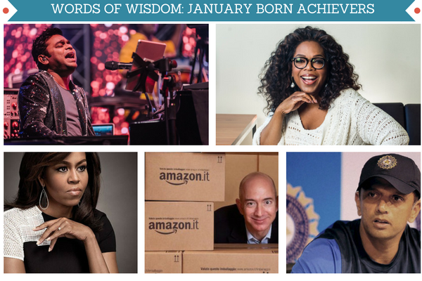 Success tips from January born achievers like Oprah Winfrey, AR Rahman, Jeff Bezos, Rahul Dravid and Michelle Obama.