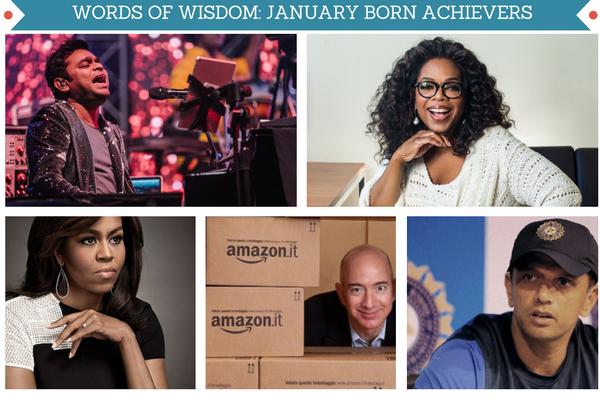 Success tips from January born achievers like Oprah Winfrey, AR Rahman, Jeff Bezos, Rahul Dravid and Michelle Obama.