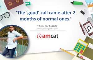 AMCAT hired candidate Gourav shares how he got his good opportunity with AMCAT.