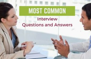 Most Common interview questions and answers