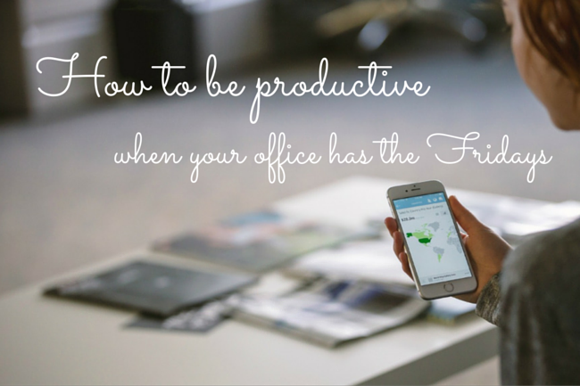 How to have a productive friday