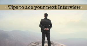 Tips to ace your next Interview