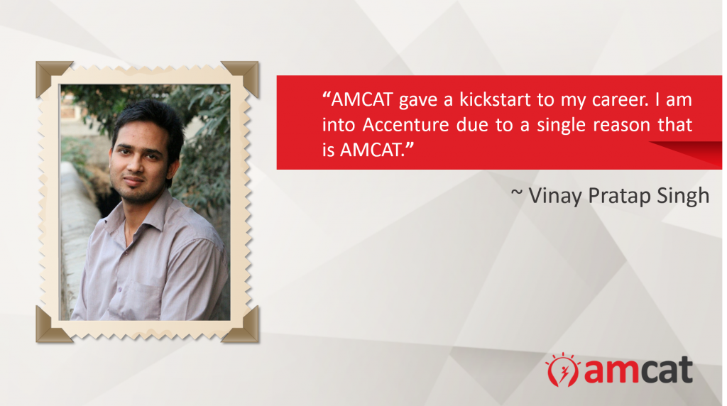 AMCAT helped me get a job at Accenture - Vinay Pratap Singh