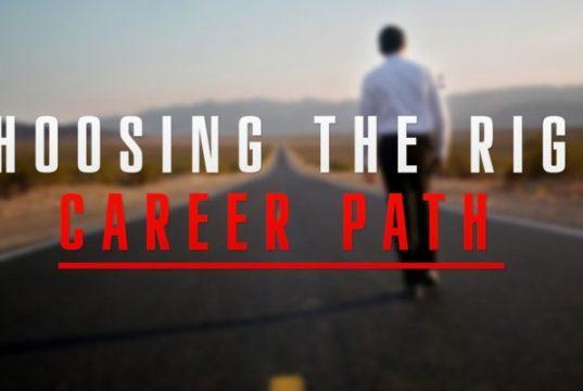 choosing the right career path