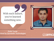 Rohit Tomar, one of our AMCAT achievers talks about failing hard to succeed.