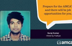 Read how the AMCAT test helped Suraj Kumar get a fresher job.