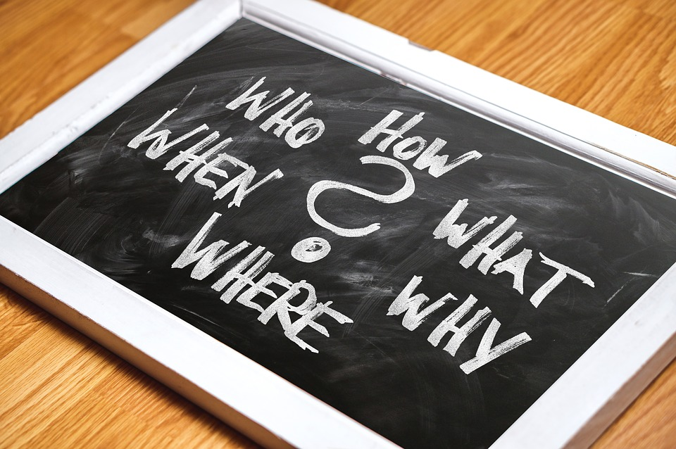 Remember: Who, What, Where, Why and When.