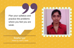 Hired by HDFC bank, this is how Sneha Iyer did it.