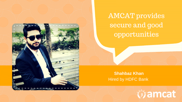 Read Shahbaz AMCAT Success Story