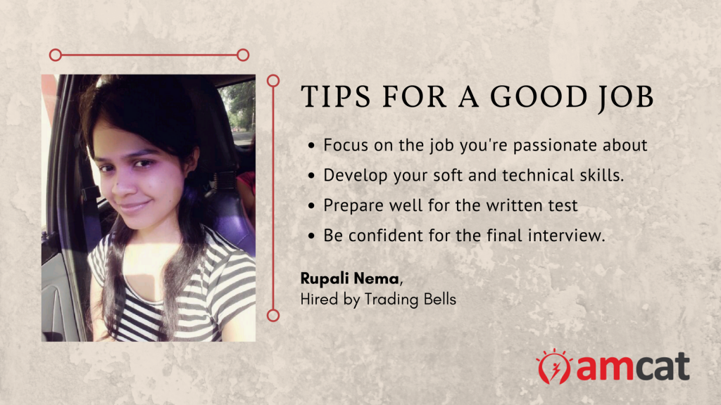 Rupali Nema, an AMCAT test taker who found a job with the skill assessment, shares career advice.