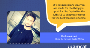 Learn how Mushran found the role he aspired for among job available for freshers.