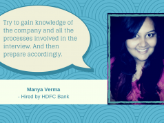 Manya Verma shares her advice on cracking the job interview.