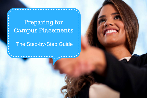 Step-by-Step Guide to Preparing For Campus Placements