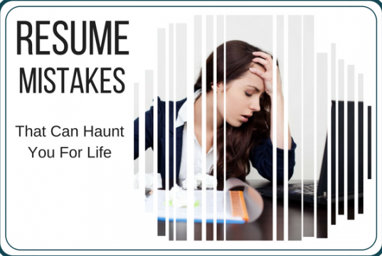 Writing a resume? Avoid these mistakes that can continue to haunt you beyond your interview round.