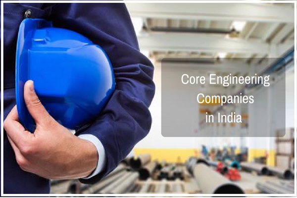 The top core companies in India to aspire for (Engineering streams).
