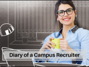 Know the cues that a campus recruiter may give at your campus placements.