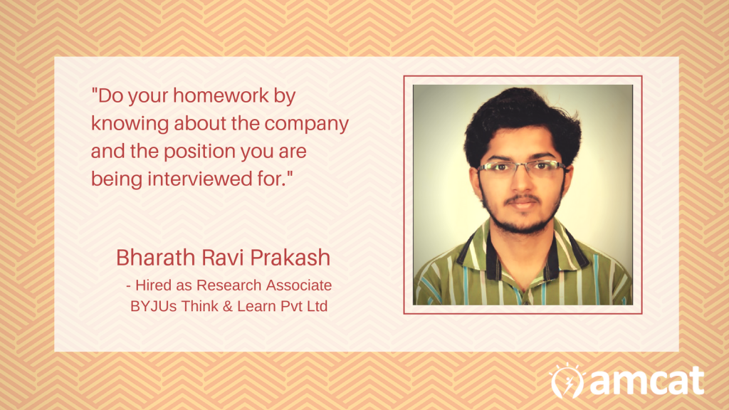 Bharath Ravi Prakash talks about how he got his job in BYJUs.