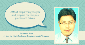 Subineet Roy recounts his success story with the AMCAT Test in this AMCAT review.