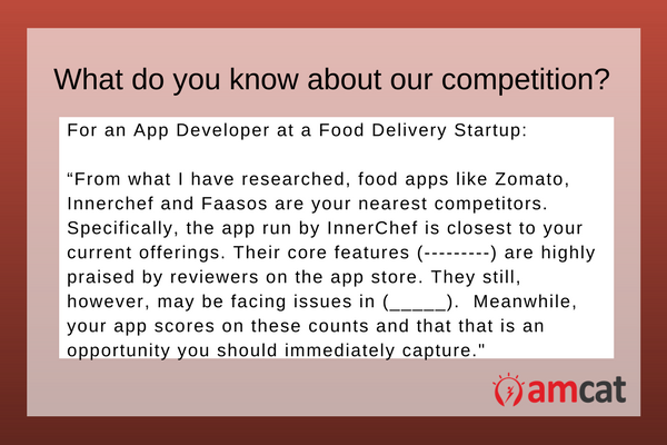 A good answer for an app developer asked 'What do you know about our competition'.