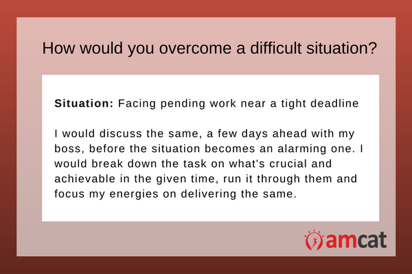 A model answer for 'How You Overcame A Difficult Situation.'