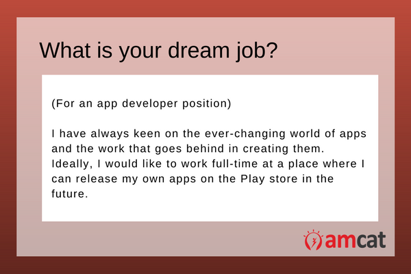 A model answer for a prospective app developer asked, 'What is your dream job'.