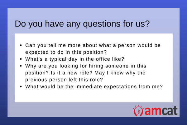 What to say when you're asked, 'Do you have any questions for us.'