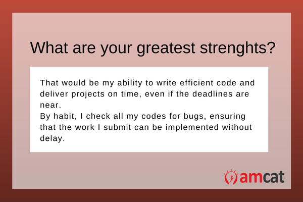 In reference to the job - A model answer for a developer asked 'What are your strengths'?