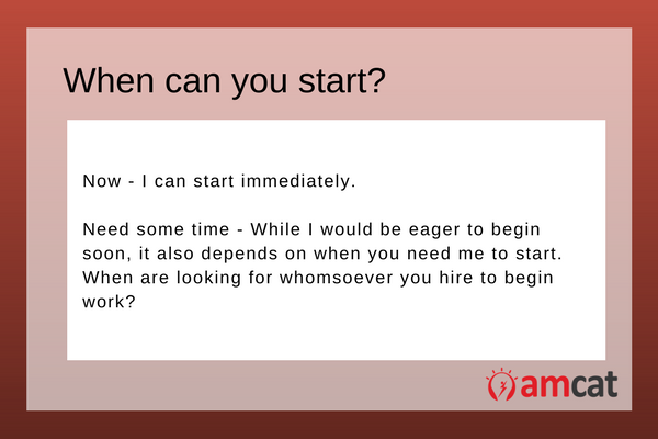 How to answer, 'When can you start'.