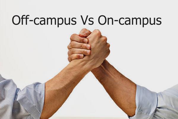 off-campus Vs on-campus