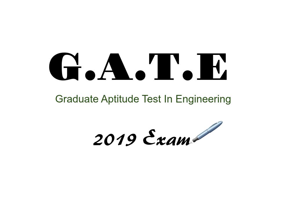 gate exam 2019