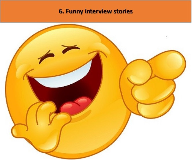 Funny interview reviews and stories