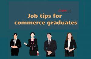 commerce graduate jobs tips