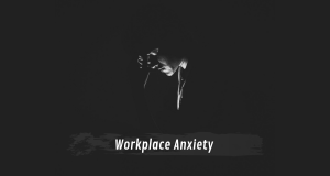 Job Search Anxiety - workplace tips