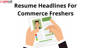 Resume Headlines for commerce freshers