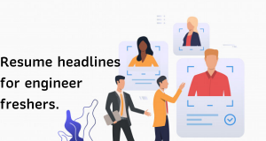 Resume headlines for engineer freshers.