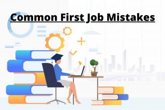 Mistakes In First Job