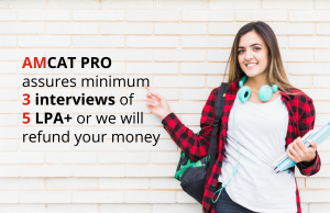 Higher your AMCAT PRO score, higher your salary.