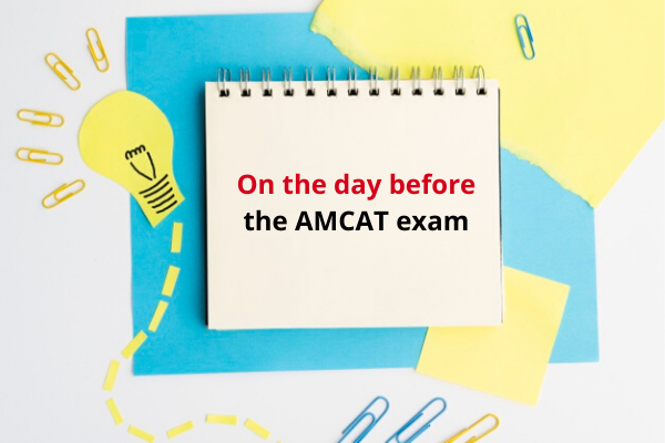 What to do 24 hours before the AMCAT exam