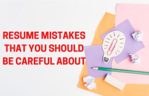 Keep an eye for these resume mistakes
