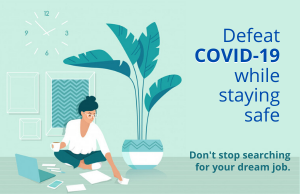 Don't postpone your job search because of COVID-19