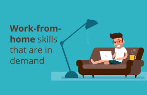 Skills in demand due to work-from-home