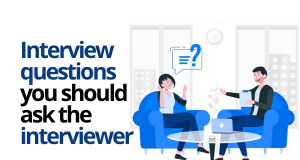 Questions you need to ask in the job interview