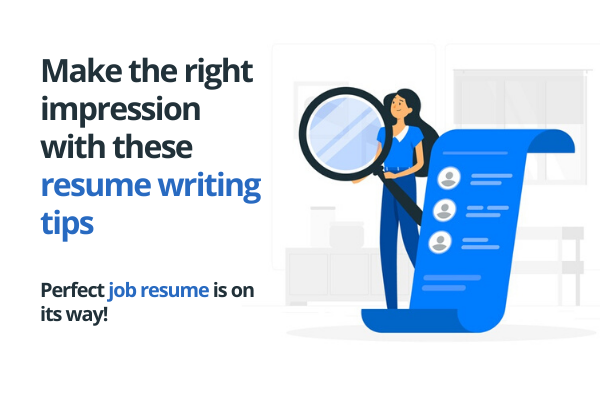 Use these resume writing tips to create an impeccable resume