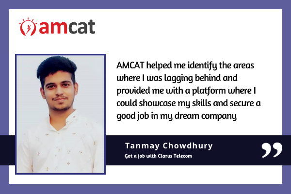 The AMCAT exam helped Tanmay find his dream job even during the pandemic.