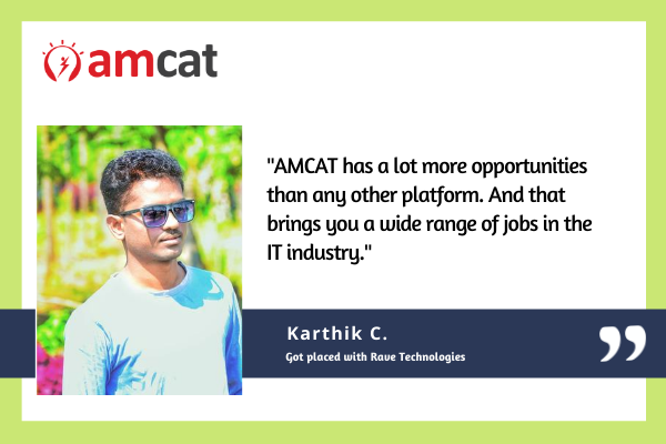 Karthik C. aced the off-campus placements with AMCAT.